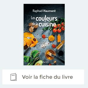 """Extrait """"Les couleurs de la cuisine"""" avec Raphaël Haumont"""