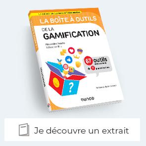 Extrait de la Boîte à outils de la Gamification
