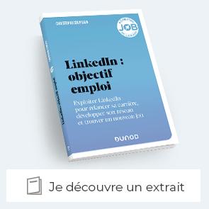 "extrait du livre ""LinkedIn : objectif emploi"""