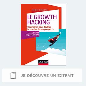 Extrait de Le Growth hacking - 8 semaines pour doubler le nombre de vos prospects