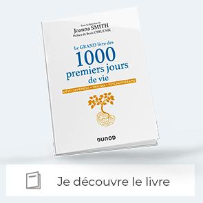 Le grand livre des 1000 premiers jours de vie