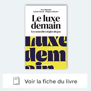 Le luxe demain - Les nouvelles règles du jeu - Dunod