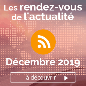 Les rendez-vous de l'actualité - Décembre 2019