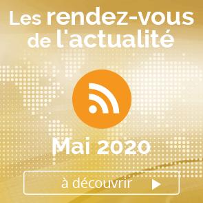 Les rendez-vous de l'actualité - Mai 2020