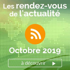 Les rendez-vous de l'actualité- Octobre 2019