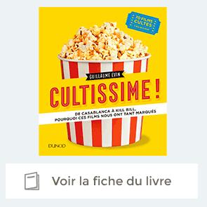 Cultissime: 70 films cultes qui ont marqué l'histoire