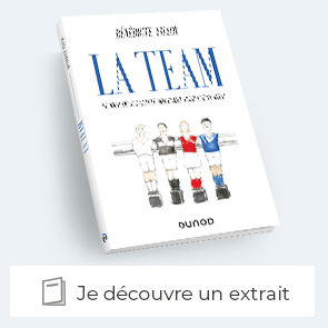 La Team - Le jour où j'ai quitté mon Comex pour une startup