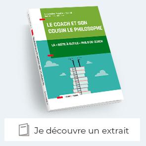 """Découvrez le livre """"Le coach et son cousin le philosophe"""" La """"boîte à outils"""" philo du coach"""