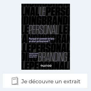 """Extrait du livre """"Le personal branding Pourquoi et comment en faire un atout professionnel ?"""""""