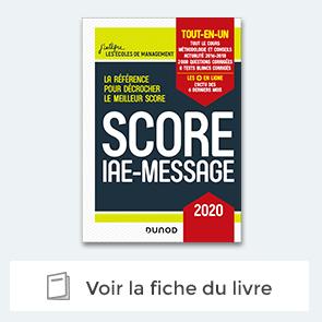 Préparer et réussir le test Score IAE-Message (SIM)