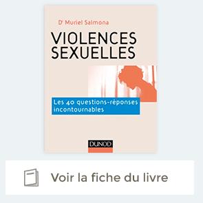 Violences sexuelles - Les 40 questions-réponses incontournables de Muriel Salmona