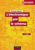 L'électronique par le schéma
