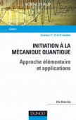 Initiation à la mécanique quantique