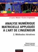 Analyse numérique matricielle appliquée à l'art de l'ingénieur