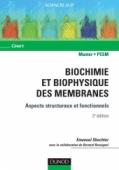 Biochimie et biophysique des membranes