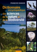 Dictionnaire encyclopédique des sciences de la nature et de la biodiversité