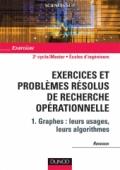Exercices et problèmes résolus de recherche opérationnelle