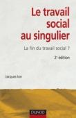 Le travail social au singulier