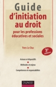 Guide d'initiation au droit pour les professions éducatives et sociales