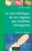 La microbiologie, de ses origines aux maladies émergentes