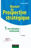 Manuel de prospective stratégique