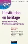 L'institution en héritage