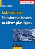 Aide-mémoire - Transformation des matières plastiques