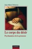Le corps du désir - 2e édition