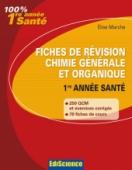 Fiches de révision Chimie générale et organique 1re année Santé