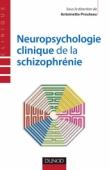 Neuropsychologie clinique de la schizophrénie