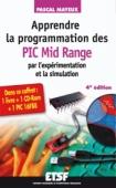 Apprendre la programmation des PIC Mid-Range par l'expérimentation et la simulation