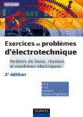 Exercices et problèmes d'électrotechnique