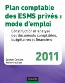 Plan comptable des ESMS privés : mode d'emploi - 2011