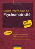 L'Aide-mémoire de psychomotricité