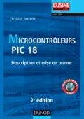 Microcontrôleurs PIC 18. 2e édition