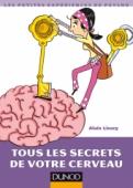 Tous les secrets de votre cerveau