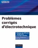 Problèmes corrigés d'électrotechnique
