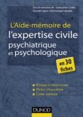 L'aide-mémoire de l'expertise civile psychiatrique et psychologique