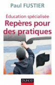 Éducation spécialisée : repères pour des pratiques