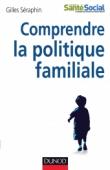 Comprendre la politique familiale