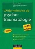 L'Aide-mémoire de psychotraumatologie