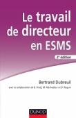 Le travail de directeur en ESMS