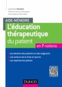 Aide-mémoire. L'éducation thérapeutique du patient