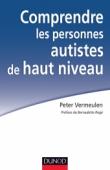 Comprendre les personnes autistes de haut niveau
