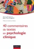 40 commentaires de textes en psychologie clinique