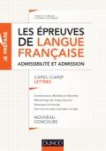 Les épreuves de langue française - Admissibilité et admission