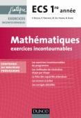 Mathématiques Exercices incontournables ECS 1re année