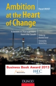 Ambition, at the Heart of Change