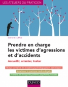 Prendre en charge les victimes d'agressions et d'accidents