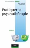 Pratiquer la psychothérapie